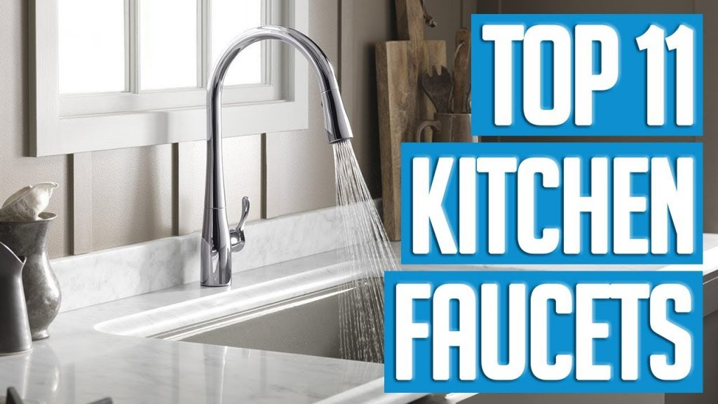 Top 11 Kitchen Faucets